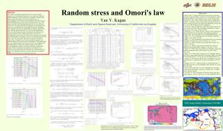 Random stress and Omori's law Yan Y. Kagan Department of Earth and Space Sciences, University of California Los Angeles
