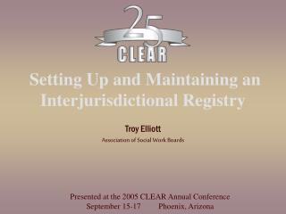Setting Up and Maintaining an Interjurisdictional Registry