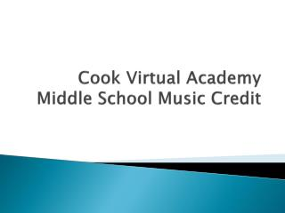 Cook Virtual Academy Middle School Music Credit