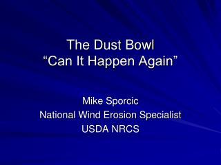 "The Dust Bowl ""Can It Happen Again"""