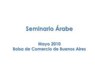 Mayo 2010 Bolsa de Comercio de Buenos Aires