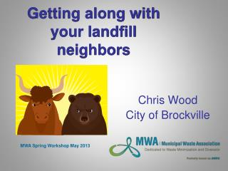 Getting along with your landfill neighbors