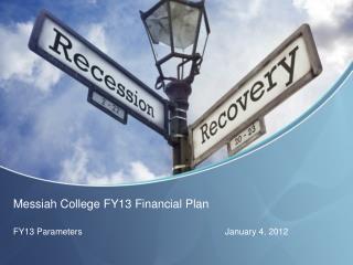 Messiah College FY13 Financial Plan