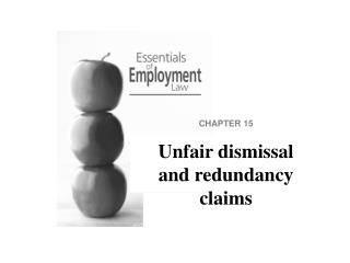 CHAPTER 15 Unfair dismissal and redundancy claims