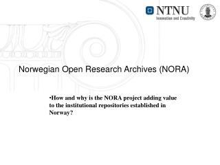 Norwegian Open Research Archives (NORA)