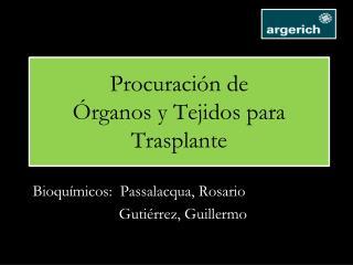 Procuración de  Órganos y Tejidos para Trasplante