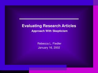 Evaluating Research Articles  Approach With Skepticism