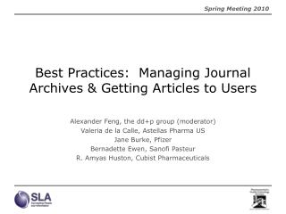 Best Practices:  Managing Journal Archives  Getting Articles to Users