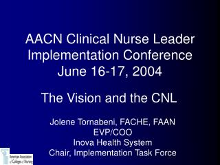 AACN Clinical Nurse Leader Implementation Conference