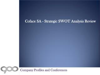 Coface SA - Strategic SWOT Analysis Review