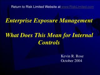Enterprise Exposure Management What Does This Mean for Internal Controls