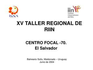 XV TALLER REGIONAL DE RIIN
