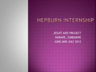 HEPBURN INTERNSHIP