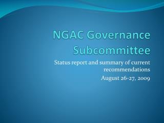 NGAC Governance Subcommittee