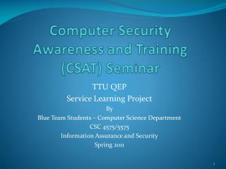 Computer Security Awareness and Training (CSAT) Seminar