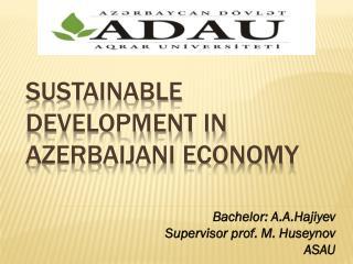 Sustainable Development in Azerbaijani Economy