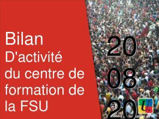 Le centre de formation de la FSU