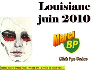 Louisiane juin 2010