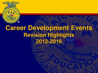 Career Development Events  Revision Highlights  2012-2016