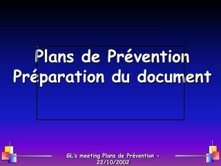 Plans de Pr�vention Pr�paration du document