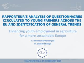 RAPPORTEUR'S ANALYSIS OF QUESTIONNAIRES CIRCULATED TO YOUNG FARMERS ACROSS THE EU AND IDENTIFICATION OF GENERAL TRENDS