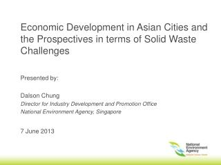 Economic Development in Asian Cities and the Prospectives in terms of Solid Waste Challenges