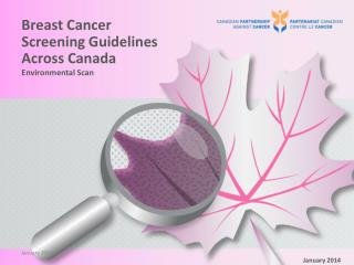 Breast  Cancer Screening Guidelines Across Canada