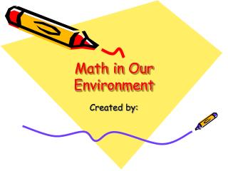 Math in Our Environment