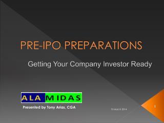 PRE-IPO PREPARATIONS