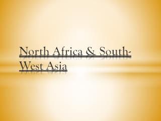 North Africa & South-West  A sia