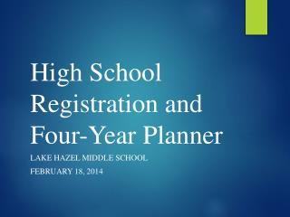 High School Registration and Four-Year Planner