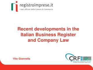 Recent developments  in the  Italian  Business  Register and Company Law