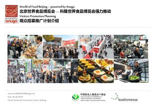 www.worldoffoodbeijing.com Nov. 26-28, 2014 China National Convention Center, Beijing