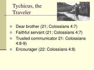 Tychicus, the Traveler
