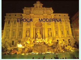 EPOCA     MODERNA
