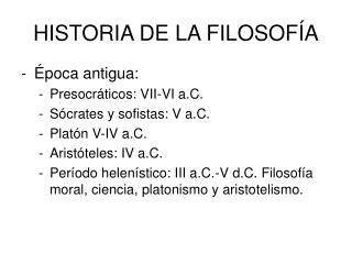 HISTORIA DE LA FILOSOF�A