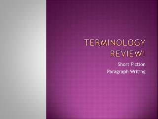Terminology Review!