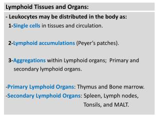 Lymphoid Tissues and Organs: