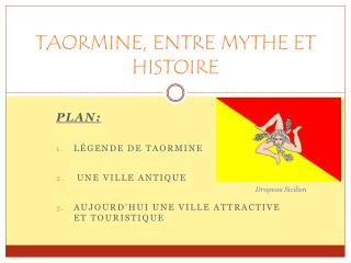 TAORMINE, ENTRE MYTHE ET HISTOIRE