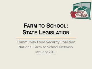 Farm to School: State Legislation