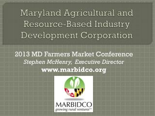 Maryland Agricultural and Resource-Based Industry Development Corporation
