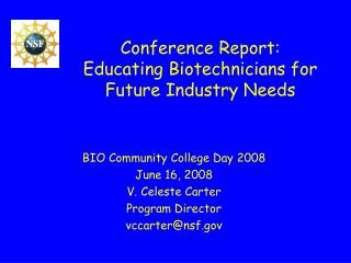 Conference Report: Educating Biotechnicians for Future Industry Needs