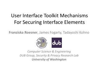 User Interface Toolkit Mechanisms For Securing Interface Elements