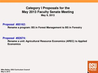 Category I  Proposals  for  the May 2013 Faculty  Senate  Meeting May 9, 2013