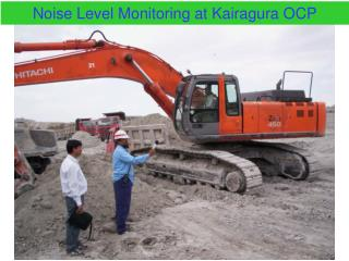 Noise Level Monitoring at Kairagura OCP