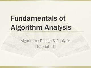 Fundamentals of Algorithm Analysis