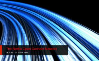 The Netflix Open Connect Network
