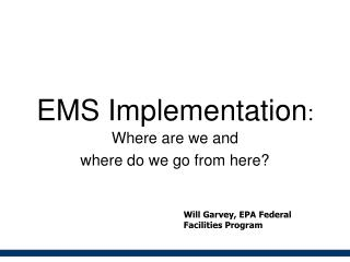 EMS Implementation :