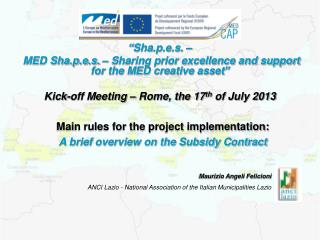 Main rules for the project implementation: A brief overview on the Subsidy Contract