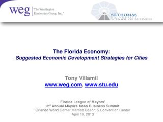 The Florida Economy: Suggested Economic Development Strategies for Cities